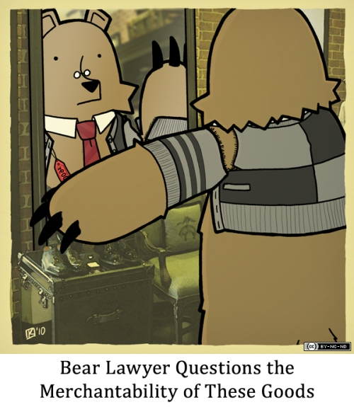 Bear Lawyer Questions the Merchantability of These Goods