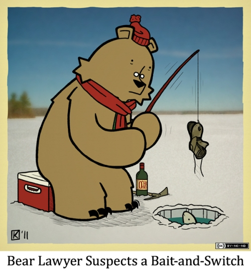 Bear Lawyer Suspects a Bait-and-Switch