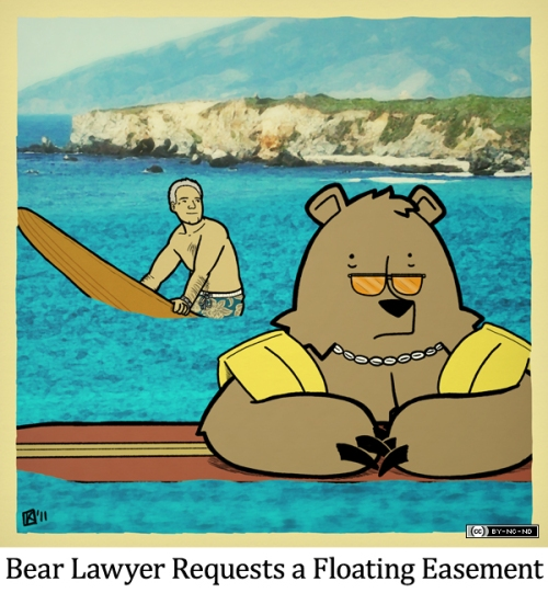 Bear Lawyer Requests a Floating Easement