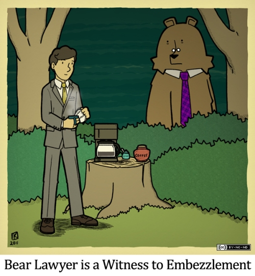 Bear Lawyer is a Witness to Embezzlement