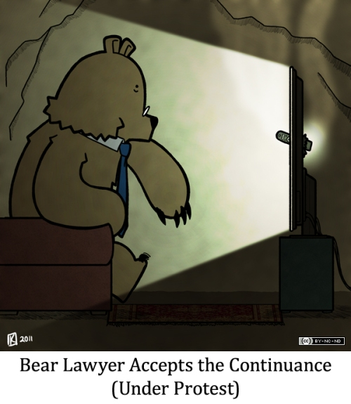 Bear Lawyer Accepts the Contiunace (Under Protest)