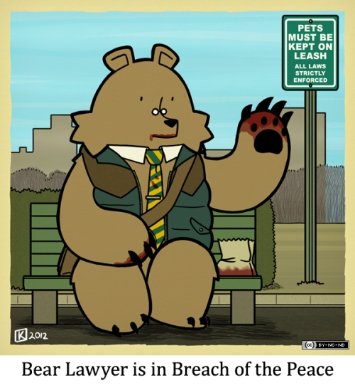 Bear Lawyer is in Breach of the Peace