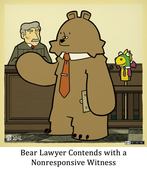 Bear Lawyer Contends with a Nonresponsive Witness