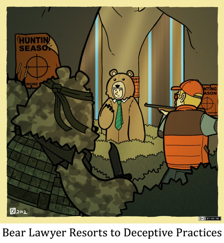 Bear Lawyer Resorts to Deceptive Practices